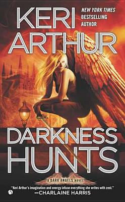 Darkness Hunts By Arthur, Keri