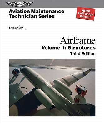 Aviation Maintenance Technician Airframe By Crane, Dale