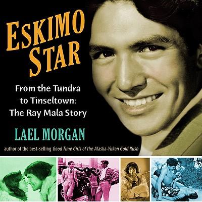 Eskimo Star By Morgan, Lael